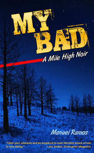 Mysterious Book Report My Bad A Mile High Noir